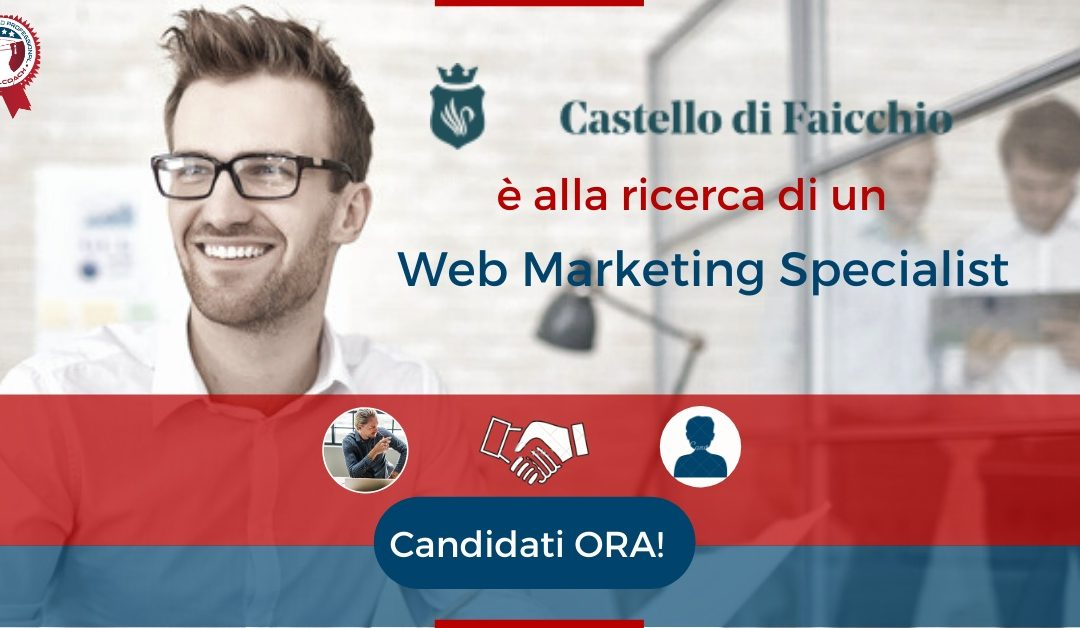 Web Marketing Specialist - Faicchio - Castello di Faicchio