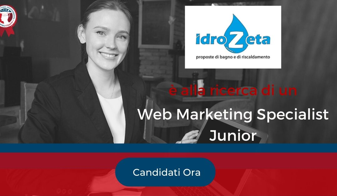 Web Marketing Specialist Junior - Forlì - IDRO ZETA