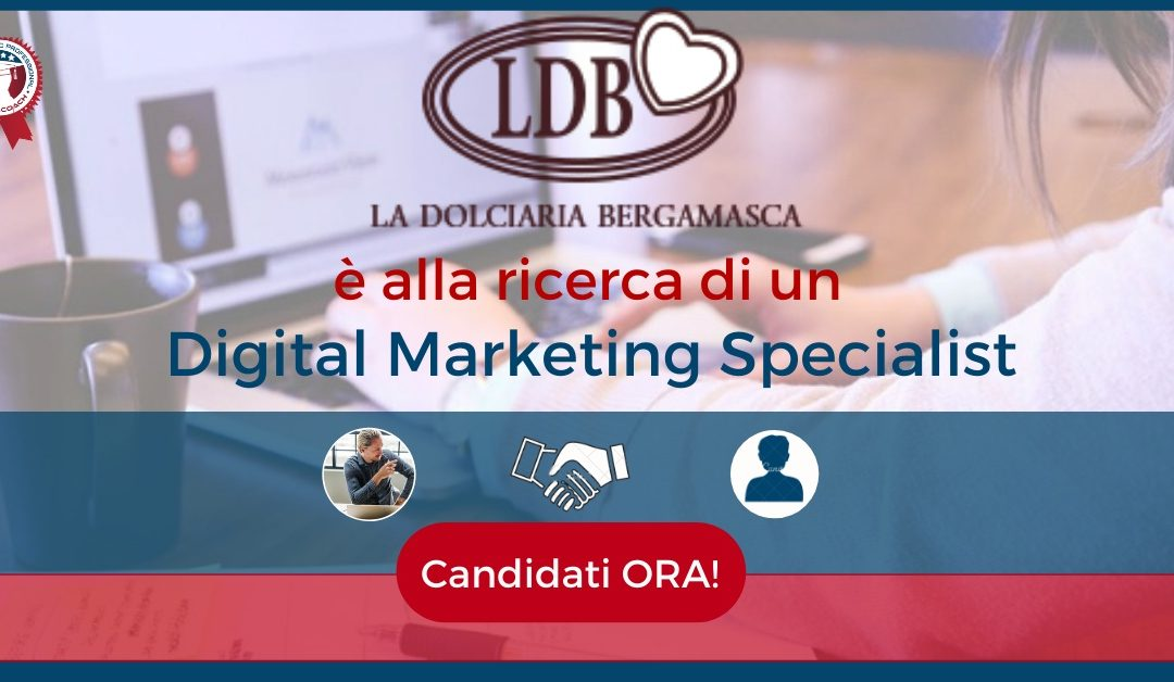 Digital Marketing Specialist - Bergamo - La Dolciaria Bergamasca