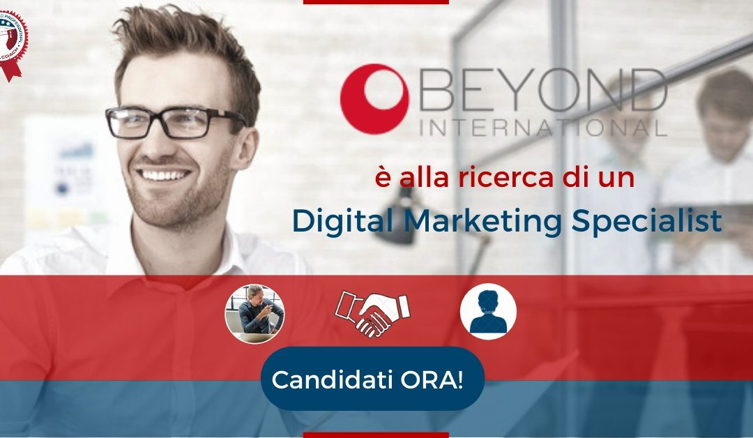Digital Marketing Specialist - Milano - Beyond International