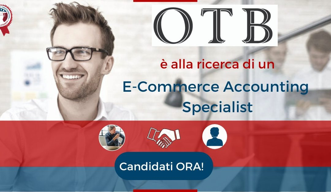 E-Commerce Accounting Specialist – Vicenza – OTB