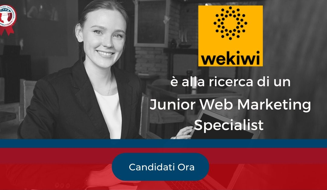 Junior Web Marketing Specialist - Milano - WeKiwi