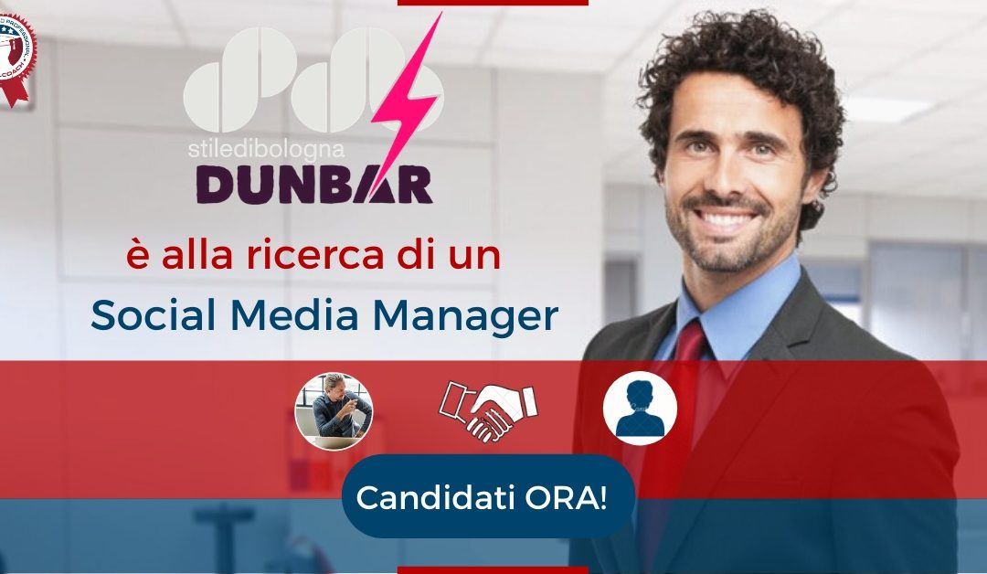 Social Media Manager – San Lazzaro Di Savena – Dunbar s.r.l.