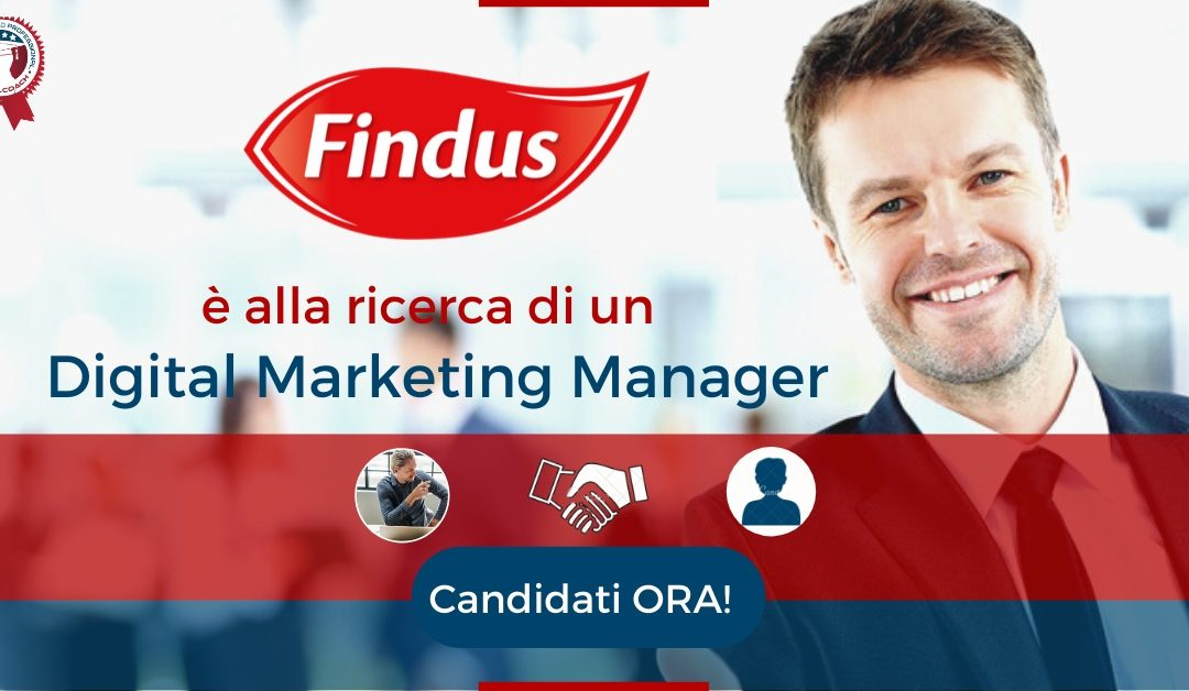 Digital Marketing Manager - Roma - Findus Italia