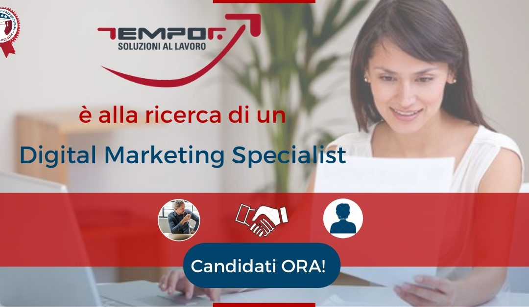 Digital Marketing Specialist - Pomezia - Tempor S.p.a.