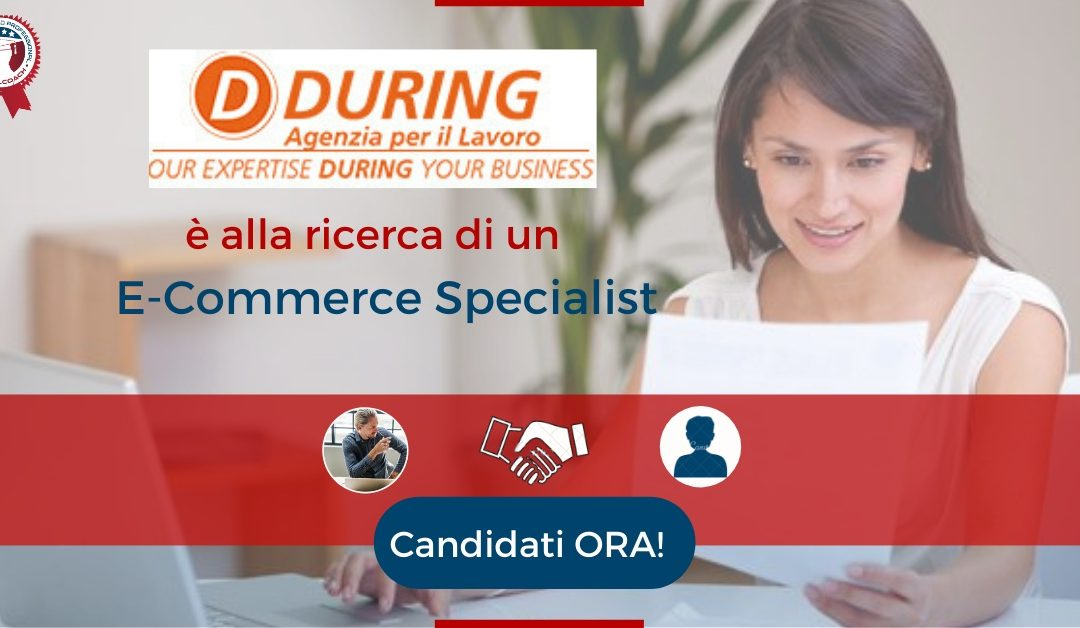E-Commerce Specialist - Padova - During S.p.a.