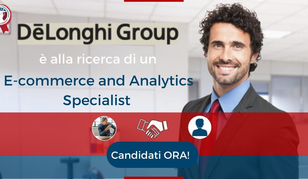 E-commerce and Analytics Specialist - Campi Bisenzio - De'Longhi Group