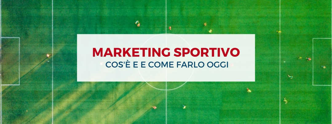 Marketing Sportivo cos'è e come farlo oggi