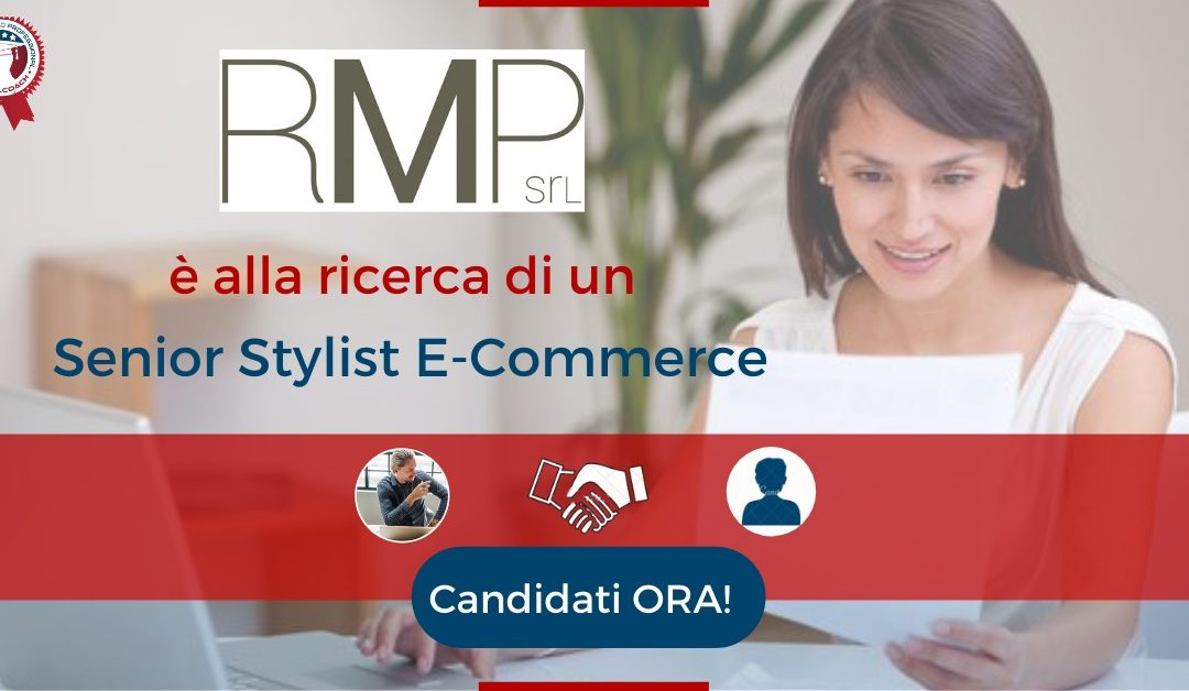 Senior Stylist E-Commerce - Milano - RMP srl