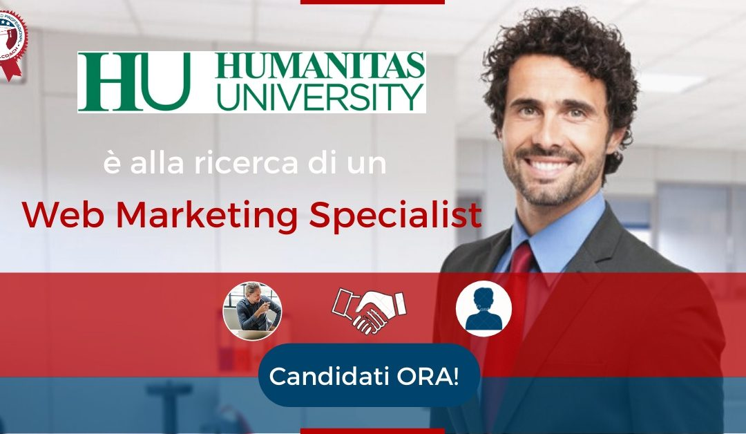 Web Marketing Specialist - Milano - Humanitas University