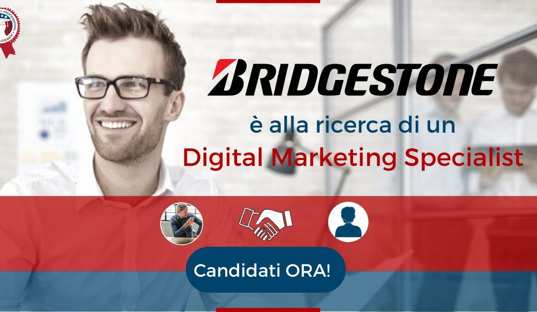 Digital Marketing Specialist - Agrate Brianza - Bridgestone Italia