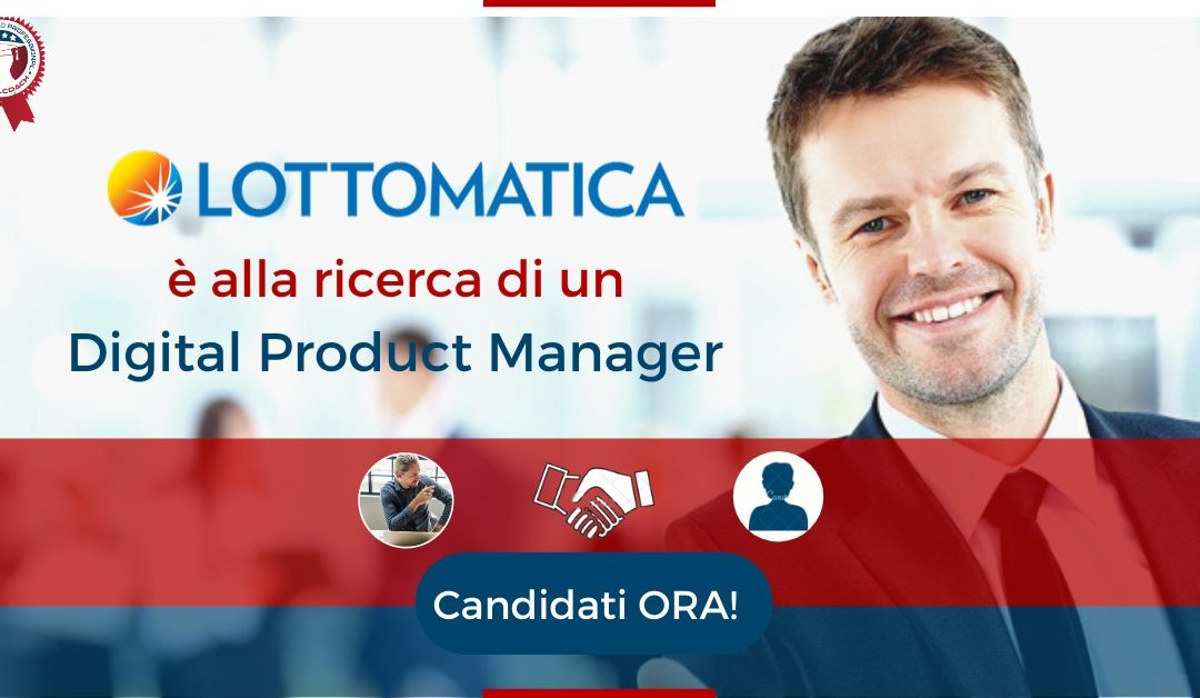 Digital Product Manager - Roma - Lottomatica