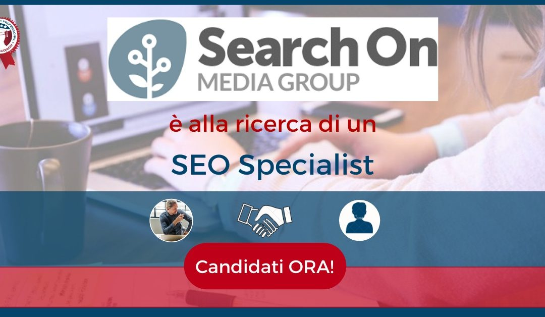 SEO Specialist - Bologna - Search On Media Group