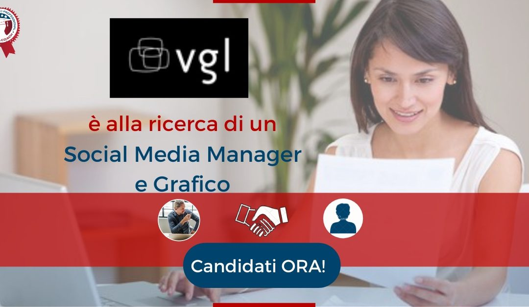 Social Media Manager e Grafico - Milano - VGL Chile