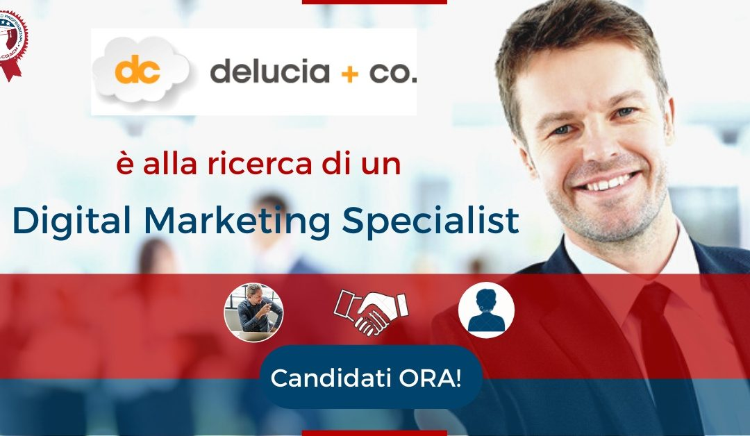 Web Marketing Specialist - San Nicola la Strada - Delucia + Co.
