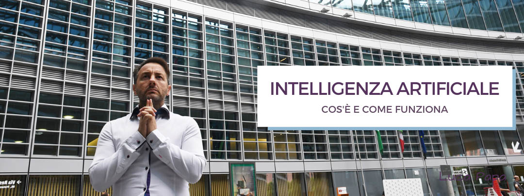 Intelligenza Artificiale: cos'è e come funziona