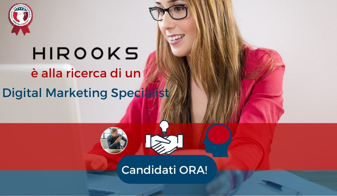 Digital Marketing Specialist - Fisciano - Hirooks