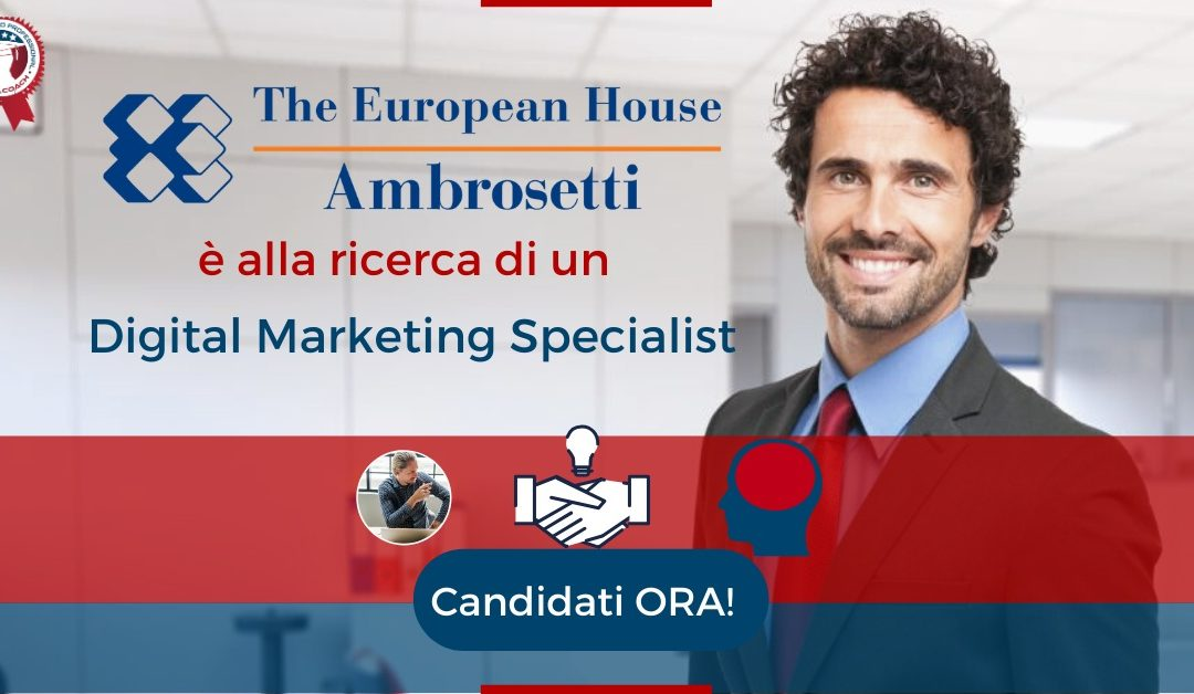 Digital Marketing Specialist - Milano - Ambrosetti, The European House