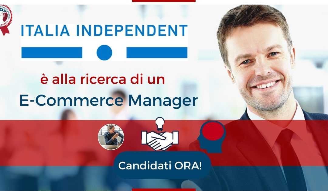 E-Commerce Manager - Milano - Italia Independent