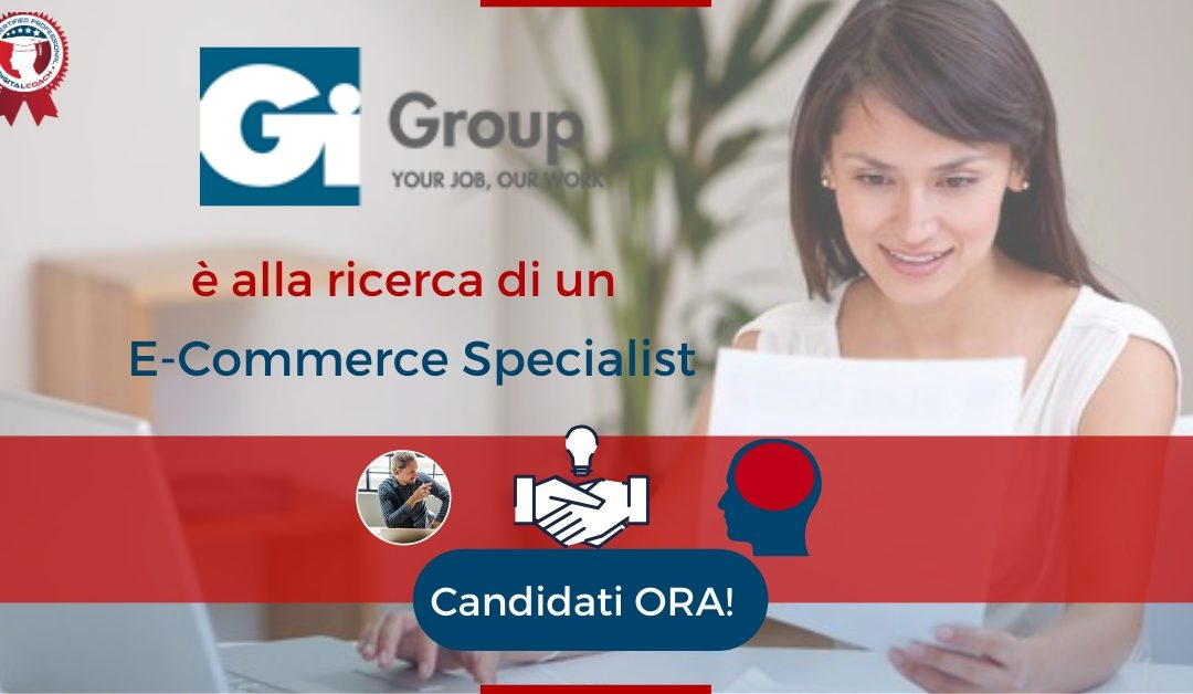 E-Commerce Specialist - Trevi - Gi Group
