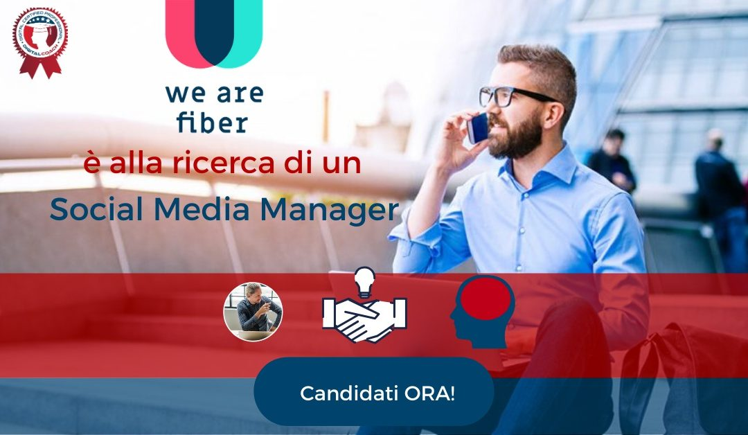 Social Media Manager - Napoli - We Are Fiber