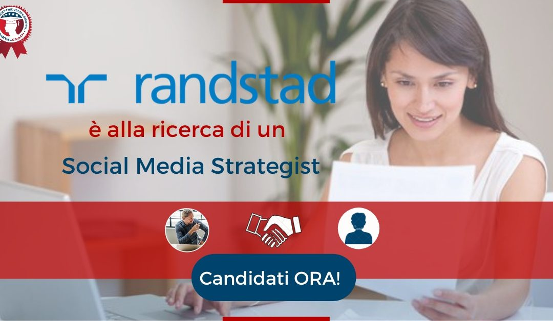 Social Media Strategist - Milano - Randstad Professionals