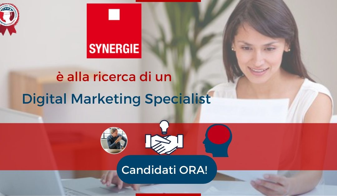 Digital Marketing Specialist - Roma - Synergie