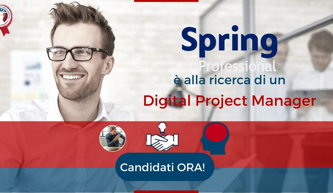 Digital Project Manager - Firenze - Spring Professional