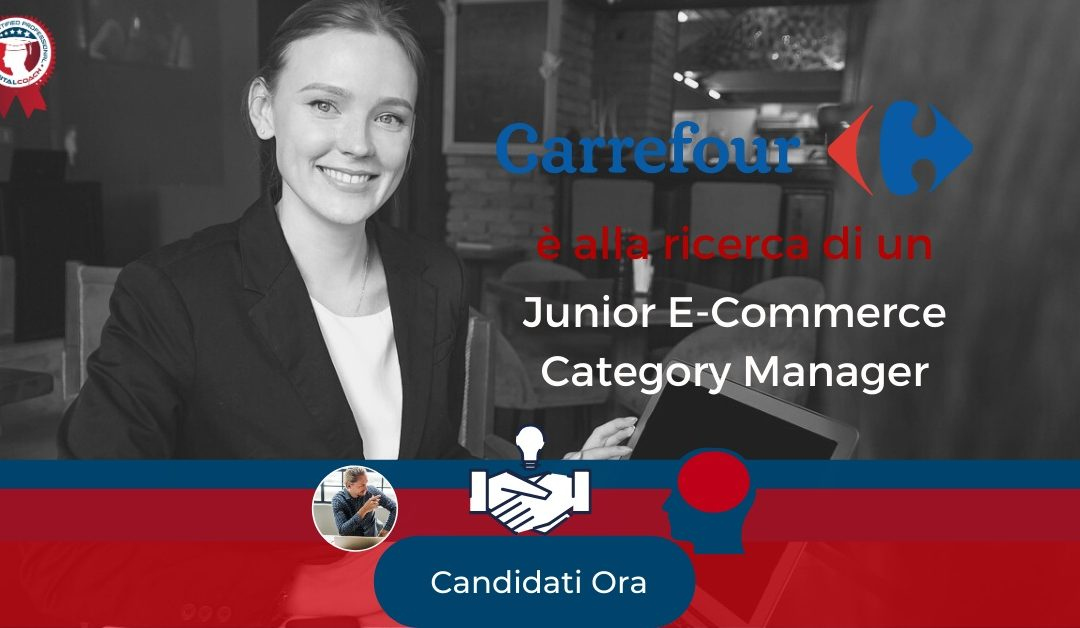 Junior E-Commerce Category Manager - Milano - Carrefour Italia