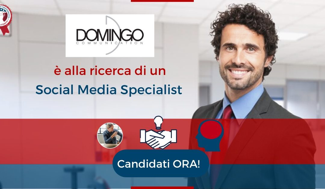 Social Media Specialist - Milano - Domingo Communication