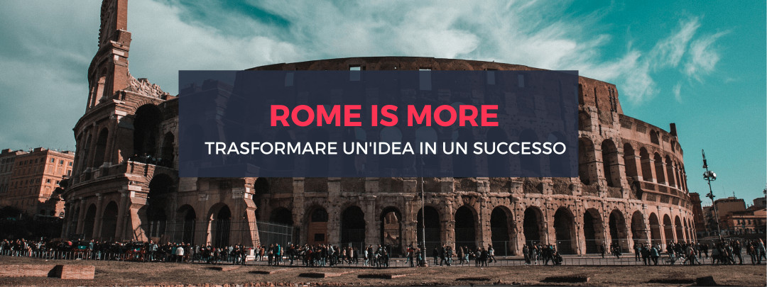 Rome is more