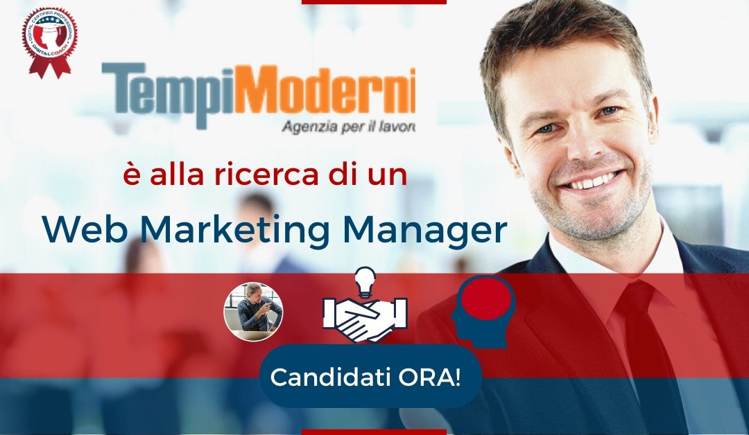 Web Marketing Manager - Napoli - Tempi Moderni