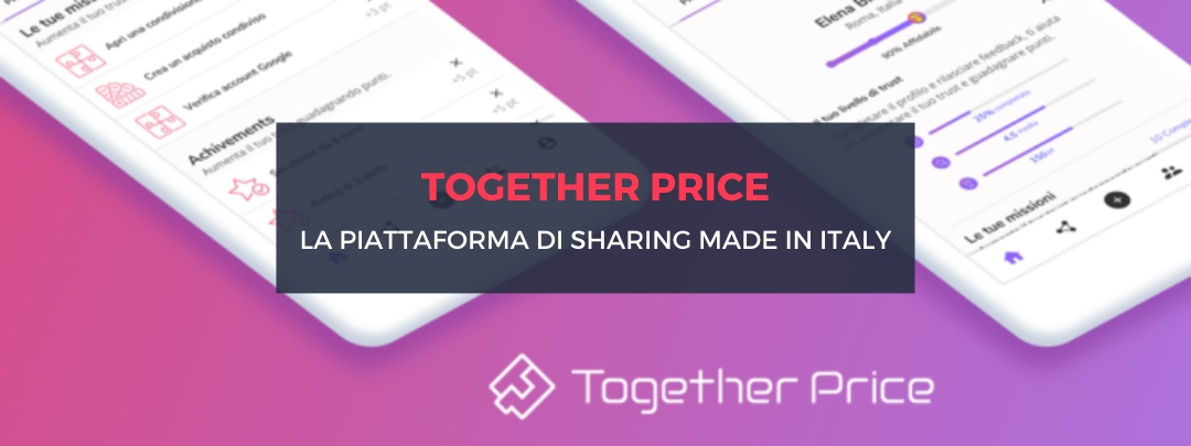"Together Price: la piattaforma di sharing ""Made in Italy"""